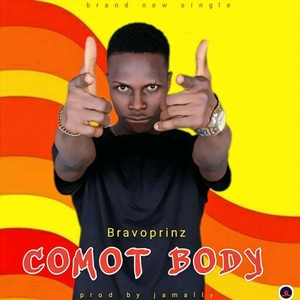 Comot Body (prod by Jaemally) Upload Your Music Free