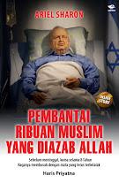 Ariel Sharon: Pembantai Ribuan Muslim yang Diazab Allah | RBI