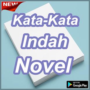 Kumpulan Kata Kata Indah Novel Lengkap Apps On Google Play