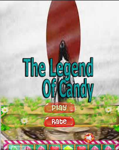 The Legend Of Candy