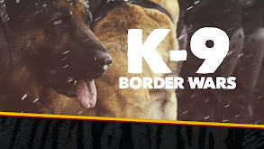 K-9 Border Wars thumbnail