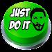 Just Do It - Meme Prank Button icon