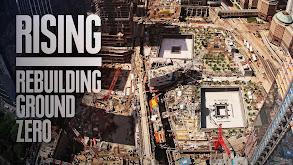 Rising: Rebuilding Ground Zero thumbnail