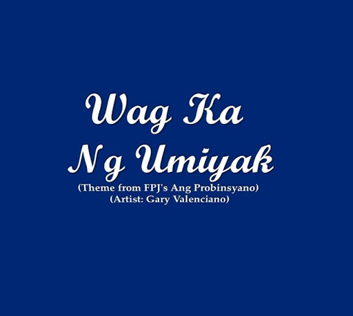 Wag Ka Nang Umiyak Lyrics