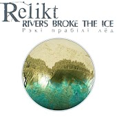 Rivers Broke the Ice