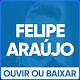 Felipe Araujo - As melhores mp3 APK