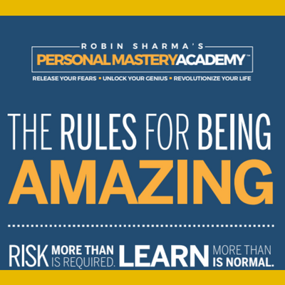Robin Sharma Rules for Being Amazing