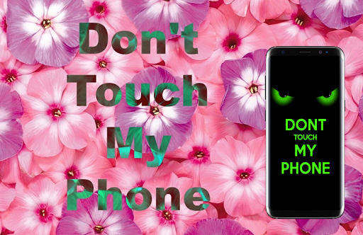 Don't Touch My Phone Wallpaper : Lock screen