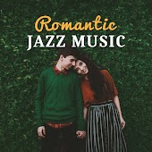 Romantic Jazz Music - Gentle Piano, Music for Lovers, Follow Your Heart