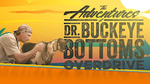 The Adventures of Dr. Buckeye Bottoms: Overdrive thumbnail
