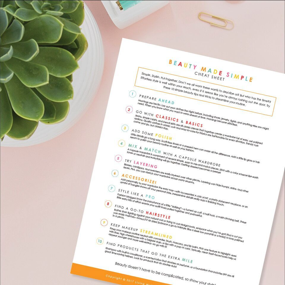 Effortless style is well within your reach, even if it seems like you're always rushing out the door. Our beauty made simple cheat sheet is free, but only for a limited time!