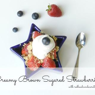 Creamy Brown Sugared Strawberries