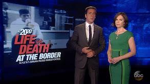 Life and Death at the Border thumbnail