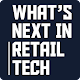 What's Next in Retail Tech APK