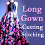 LONG GOWN Cutting Stitching Videos APK icon