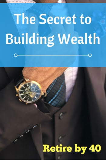 The Secret to Building Wealth