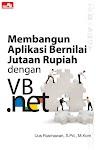 """""""Membangun Aplikasi Bernilai Jutaan Rupiah dengan VB.Net - Uus Rusmawan"""""""