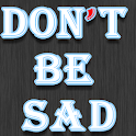 Don't be sad icon