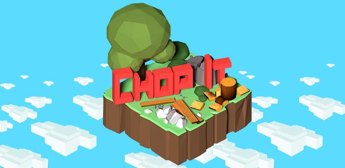 Chop It