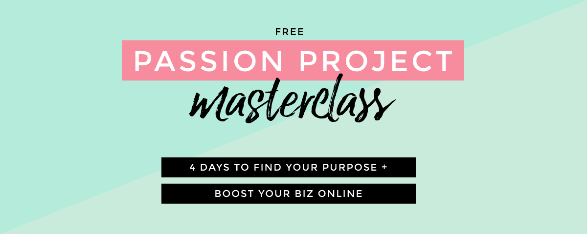 Sign up for the Passion Project Masterclass