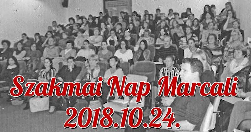 Szakmai Nap Marcaliban 2018.10.24