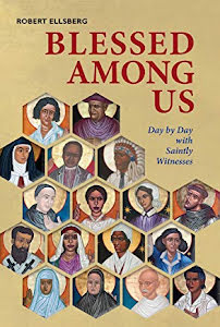 BLESSED AMONG US DAY BY DAY WITH SAINTLY WITNESSES