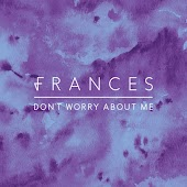 Don't Worry About Me (Remixes)