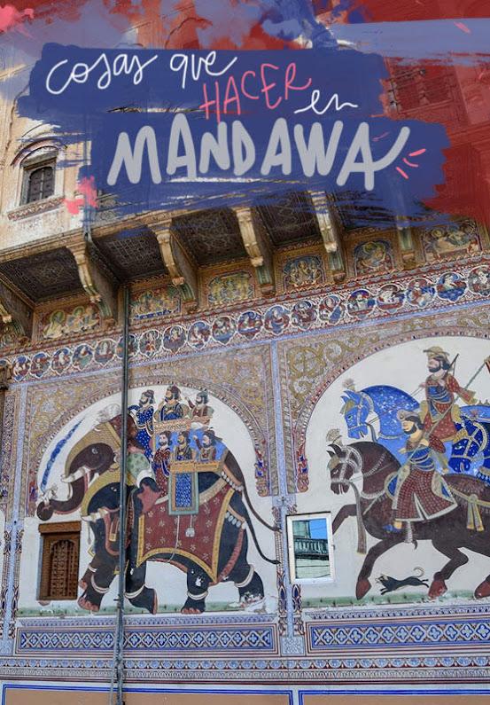 que ver y hacer en Mandawa havelis
