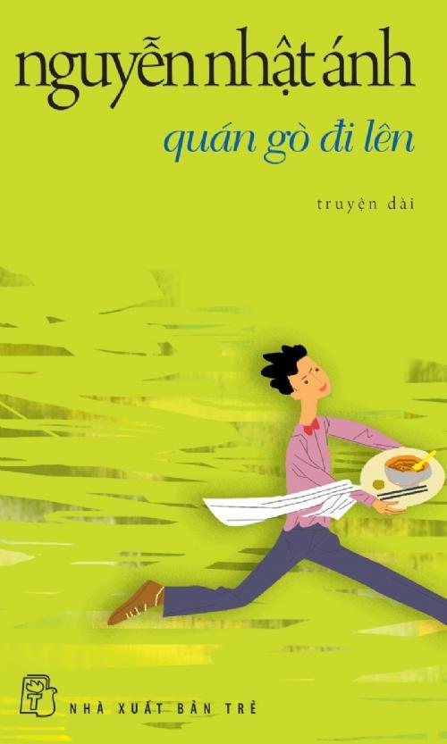 sach quan go di len Những quyển sách hay nhất của Nguyễn Nhật Ánh