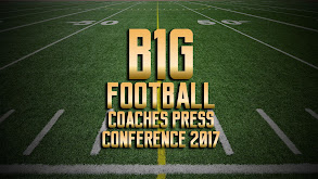 B1G Football Coaches Press Conference 2017 thumbnail