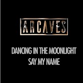 Dancing in the Moonlight (Say My Name)