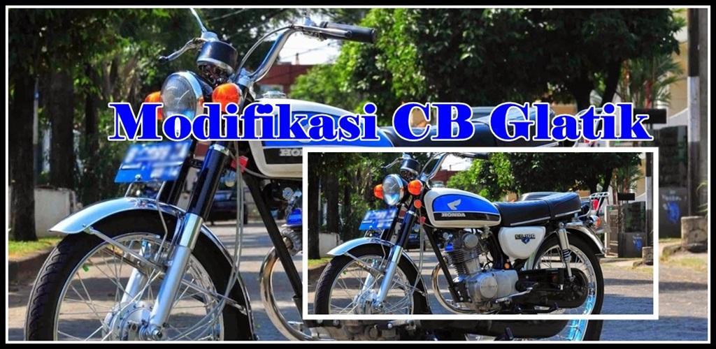Modifikasi Motor Cb Glatik 10 Apk Download Com