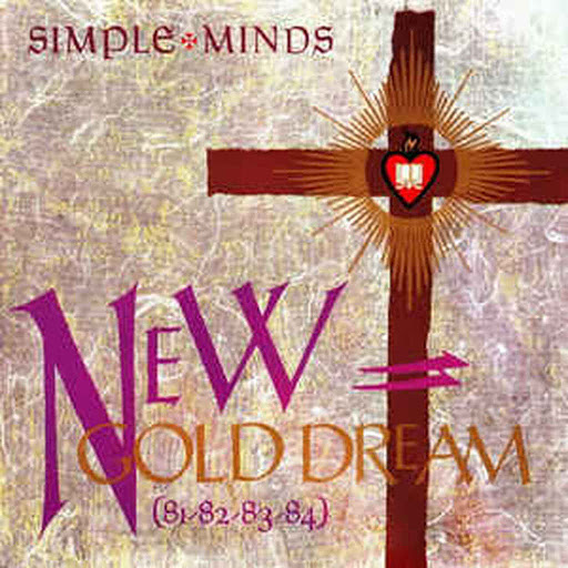 Simple Minds – New (Zealand) Gold Dream (81-82-83-84)