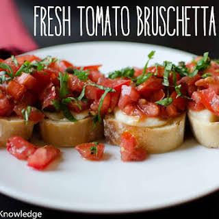 Fresh Tomato Bruschetta.