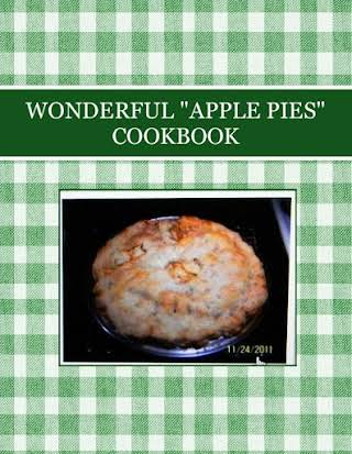 "WONDERFUL ""APPLE PIES"" COOKBOOK"