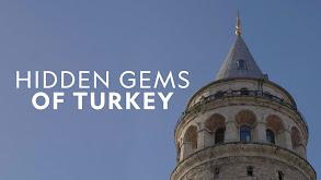 Hidden Gems of Turkey thumbnail