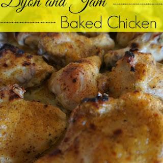 Dijon and Jam Baked Chicken.