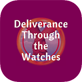 Deliverance Through the Watches