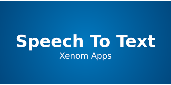 Speech To Text - Apps on Google Play