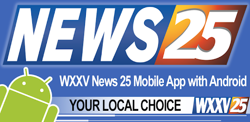 WXXV News 25 - Apps on Google Play
