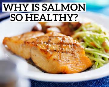 Why Is Salmon So Healthy?