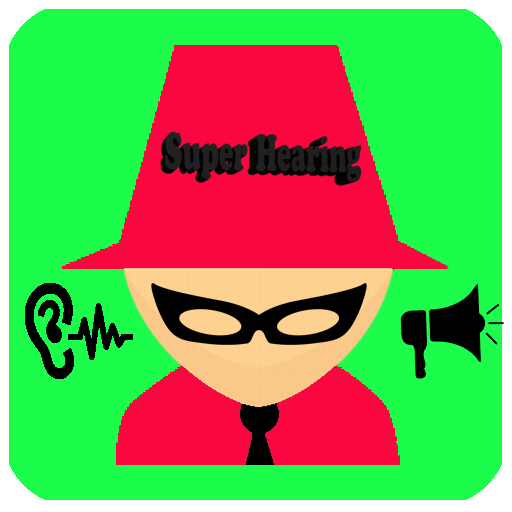 Ear Super: Super hearing