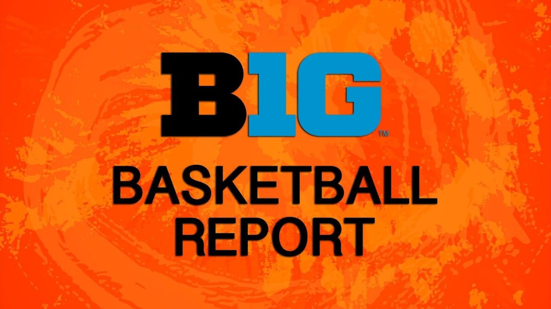 Watch B1G Basketball Report live