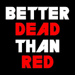 Better Dead Than Red 1.0