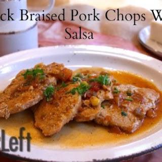 Quick Braised Pork Chops With Salsa.