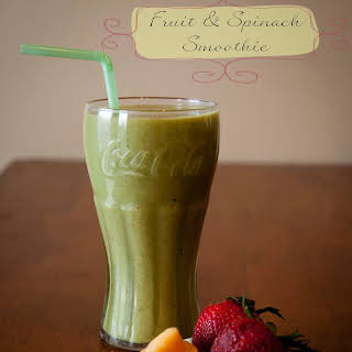 Fruit and Spinach Smoothie.