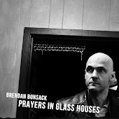 Prayers in Glass Houses