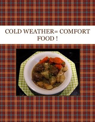 COLD WEATHER= COMFORT FOOD !
