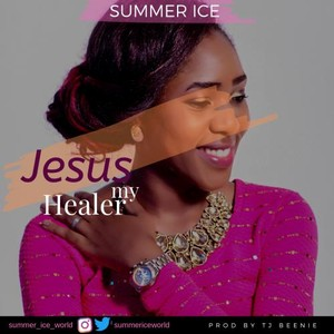 Jesus my Healer Upload Your Music Free