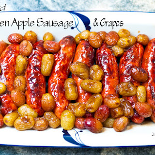 Roasted Chicken Apple Sausages and Grapes
